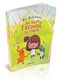 Die Geschichte, die hilft Freunde zu finden: Ein lustiges Kinderbuch über wahre Freundschaft, Fürsorglichkeit und soziale Kompetenzen (Bilder, Buch über Emotionen und Gühle, Kindergartenbuch, Kinder)