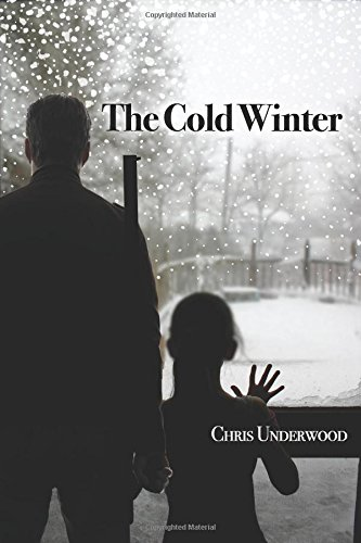 The Cold Winter (Volume 1)