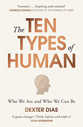 The Ten Types of Human: Who We Are and Who We Can Be [Lingua inglese]