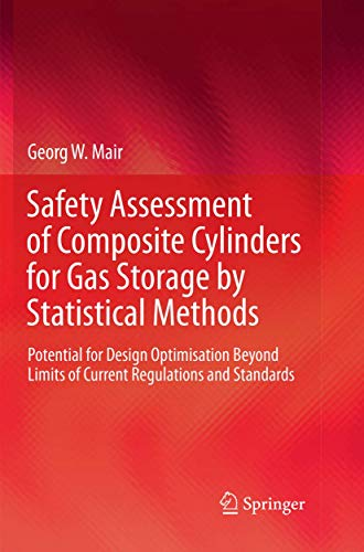 Safety Assessment of Composite Cylinders for Gas Storage by Statistical...