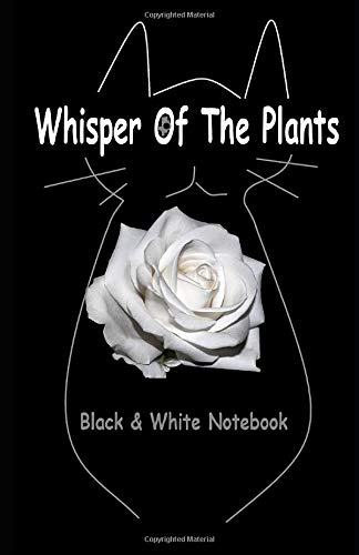 Whisper Of The Plants: Notebook (Earth Walk of Silly Cat, Band 1)
