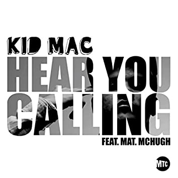 Hear You Calling (feat. Mat Mchugh)