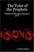 The Voice of the Prophets: Wisdom of the Ages: 2