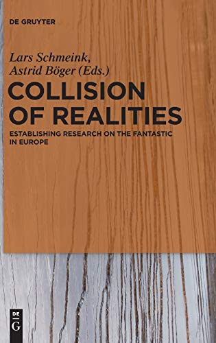 Collision of Realities: Establishing Research on the Fantastic in Europeの詳細を見る