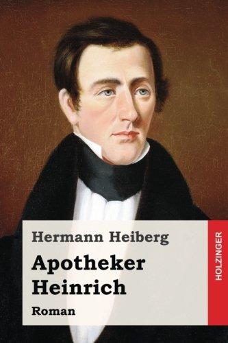 Apotheker Heinrich: Roman