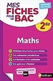 Mathématiques Seconde - Mes fiches pour le BAC 2de