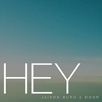 Hey (feat. Mohr)