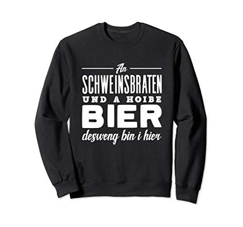Schweinebraten Bayrisch Schweinsbraten und Bier Sweatshirt