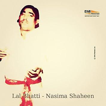 Lal Bhatti / Nasima Shaheen