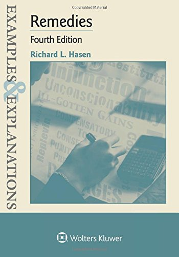 Compare Textbook Prices for Examples & Explanations for Remedies 4 Edition ISBN 9781454881292 by Hasen, Richard L.