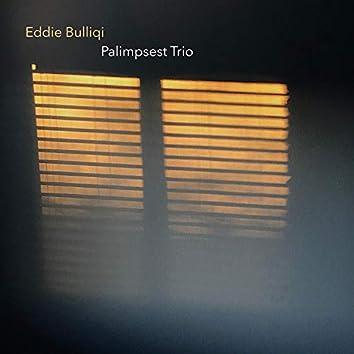 Palimpsest Trio