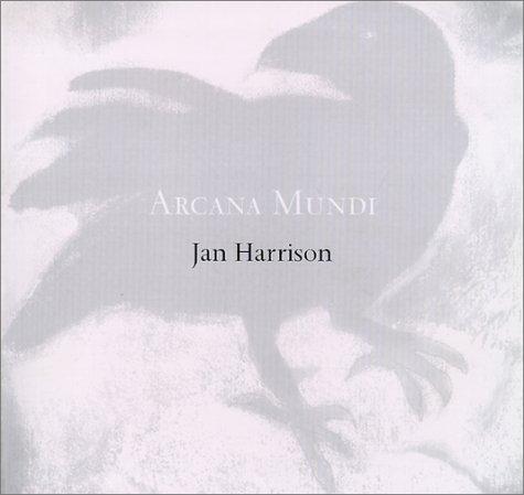 ARCANA MUNDI: Selected Works on Paper