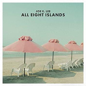All Eight Islands