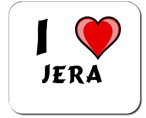 Mauspad mit Aufschrift Ich liebe Jera (Vorname/Zuname/Spitzname)