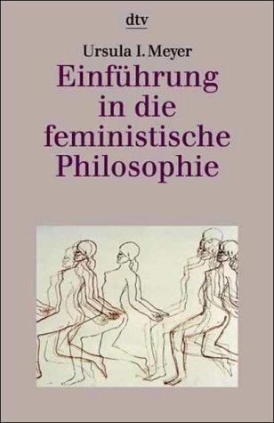 Einführung in die feministische Philosophie