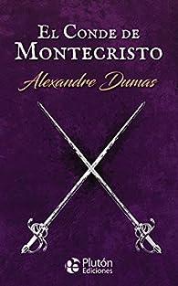 El Conde De Montecristo: 1 par Alejandro Dumas