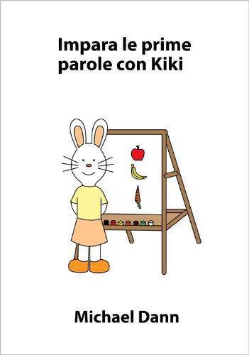 Impara le prime parole con Kiki (Impara con Kiki Vol. 5) (Italian Edition)