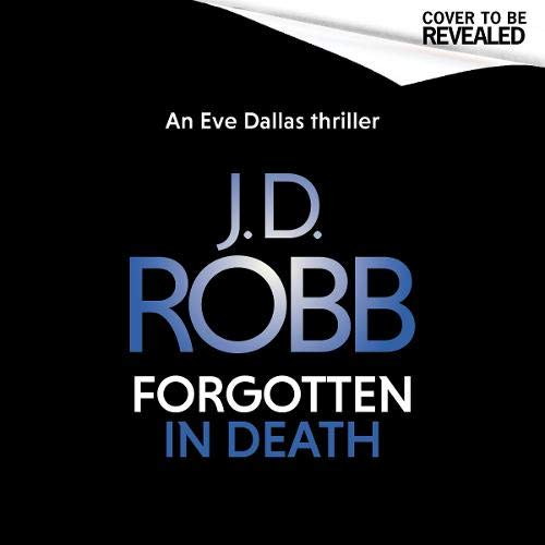 Couverture de Forgotten in Death: An Eve Dallas Thriller