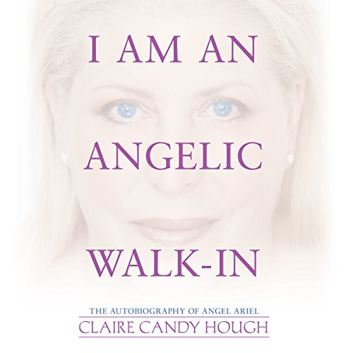I Am an Angelic Walk-In Titelbild