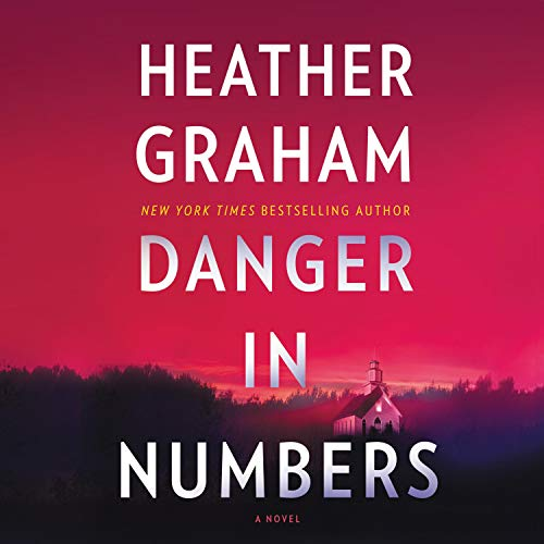 Danger in Numbers Audiobook By Heather Graham cover art