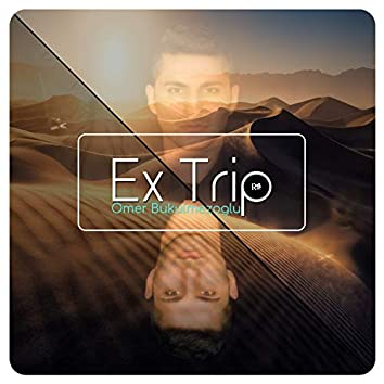 Ex Trip