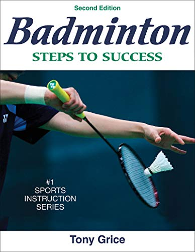 Badminton: Steps to Success (STS (Steps to Success Activity) (English Edition)