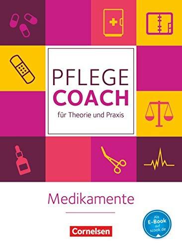 In guten Händen - Pflege-Coach für Theorie und Praxis: Medikamente - Fachbuch