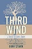 Third Wind: Three Oceans Away