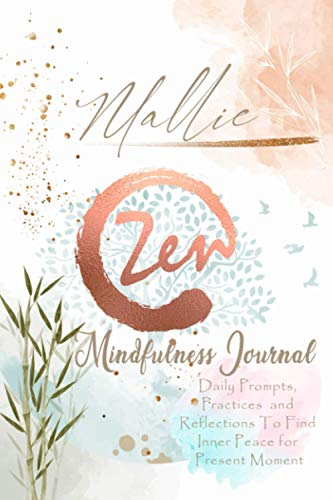 Mallie Mindfulness Journal: Personalized Name Pocket Size Daily Workbook Gifts for Teens, Girls and Women. Simple Practices for Everyday Life that ... Gratitude Journal for Anxiety, Stress Relief