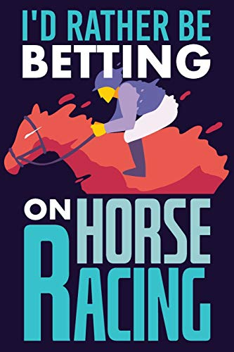I'd Rather Be Betting On Horse Racing: Blank Journal With Dotted Grid Paper -Jockey Notebook