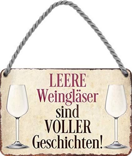 Leere Wein-Gläser sind voller Geschichten 18x12 cm Blechschild Hängeschild HS534