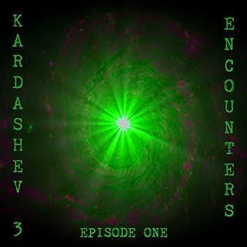 Encounters Episode 1