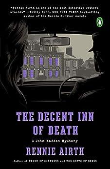 The Decent Inn of Death: A John Madden Mystery by [Rennie Airth]