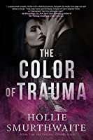 The Color of Trauma (The Psychic Colors)