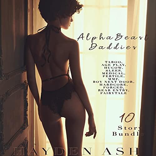 AlphaBeast Daddies Audiobook By Hayden Ash cover art