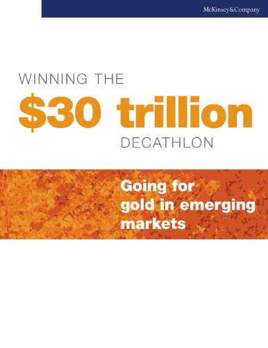 Winning the $30 trillion decathlon: Going for gold in emerging markets (English Edition)