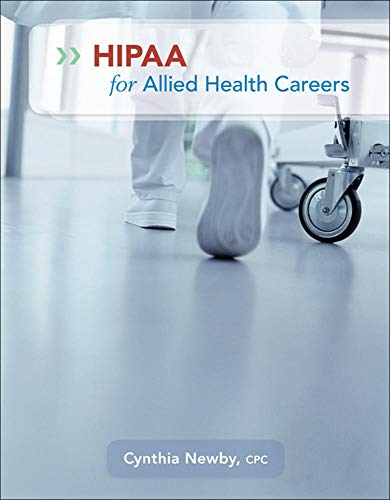 Compare Textbook Prices for HIPAA for Allied Health Careers 1 Edition ISBN 8580000596052 by Newby, Cynthia