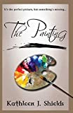 The Painting (The Painting Trilogy) (Volume 1)