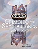 Grimoire of the Shadowlands and Beyond