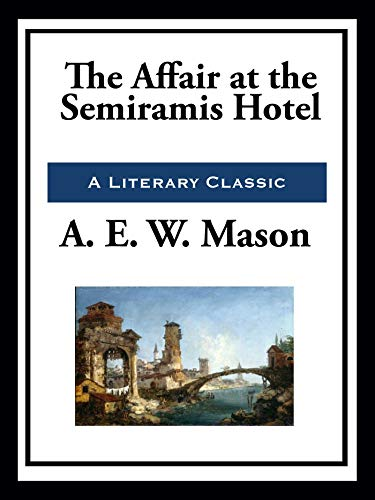 The Affair at the Semiramis Hotel (English Edition) PDF Books