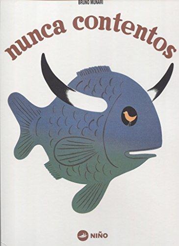 Nunca contentos (Bruno Munari Serie 1945)