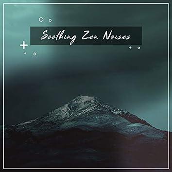 #2018 Soothing Zen Noises for Rejuvenation