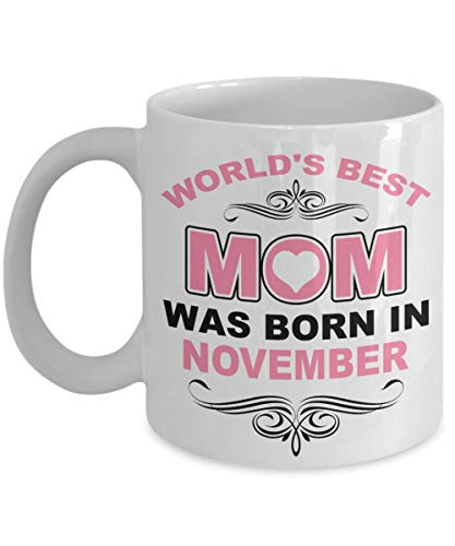 N\A TazadelaMejormamádelMundonacióennoviembre-TazadecafédecerámicaBlancade11oz mamá,GranIdeadeRegaloparasucumpleaños,mamá
