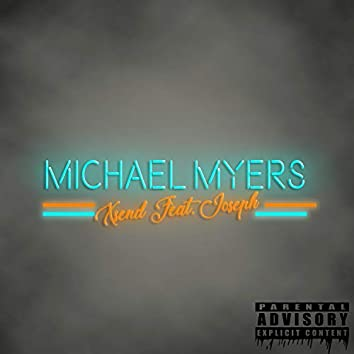 Michael Myers (feat. Joseph)