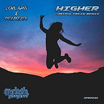 Higher (Control Freak Remix)