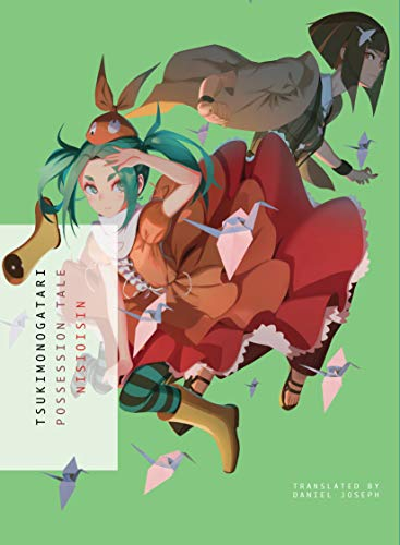 Tsukimonogatari: Possession Tale [Lingua Inglese]