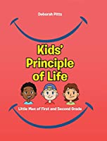 Kids' Principle of Life: Little Men of First and Second Grade