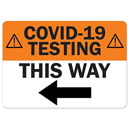 COVID-19 Notice Sign - COVID-19 Testing This Way Left Arrow | Vinyl Decal | Protect Your Business, Municipality, Home & Colleagues | Made in The USA