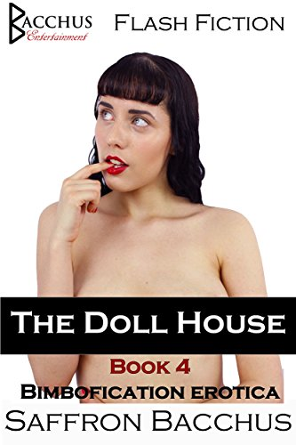 The Doll House - Book 4: Bimbofication Erotica (English Edition)