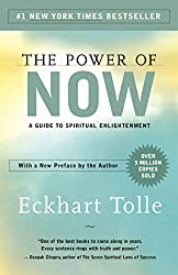 The Power of Now: A Guide to Spiritual Enlightenment by Eckhart Toll